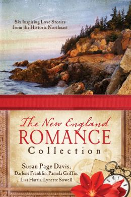 The New England Romance Collection: Five Inspiring Love Stories from the Historic Northeast