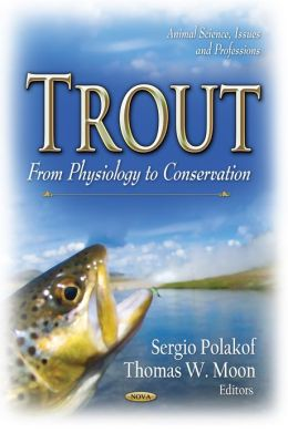 Trout: From Physiology to Conservation
