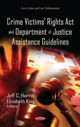 Crime Victims' Rights Act and Department of Justice Assistance Guidelines