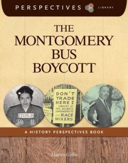 The Montgomery Bus Boycott: A History Perspectives Book