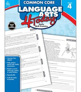 Common Core Language Arts 4 Today, Grade 4: Daily Skill Practice