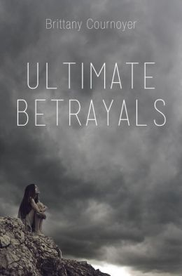 Ultimate Betrayals