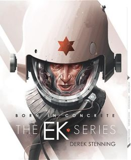 Born in Concrete: EK Series