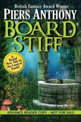 Board Stiff: Xanth #38 (Advance Review Copy)