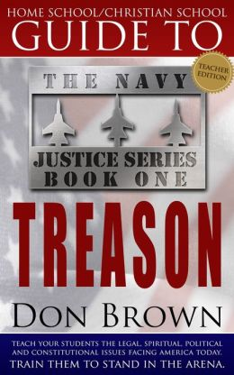 Home School/Christian School Guide to Treason