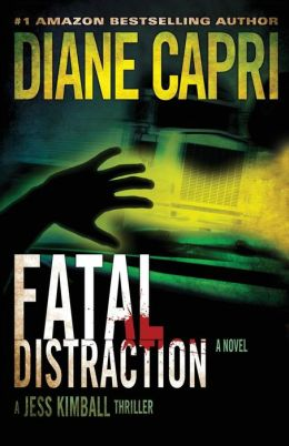 Fatal Distraction: A Jess Kimball Thriller