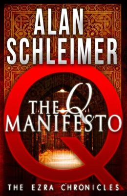 The Q Manifesto: The Ezra Chronicles