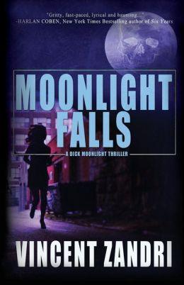 Moonlight Falls: Dick Moonlight