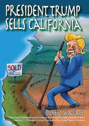 President Trump Sells California