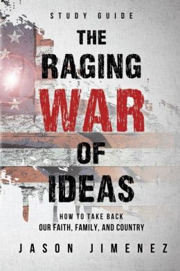 The Raging War of Ideas: Study Guide