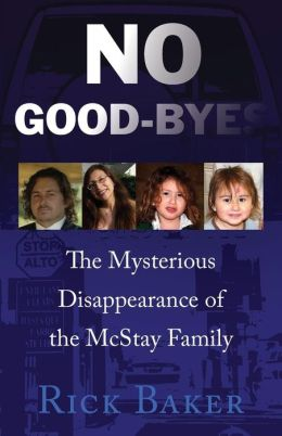 No Goodbyes: The Mysterious Disappearance of the McStay Family