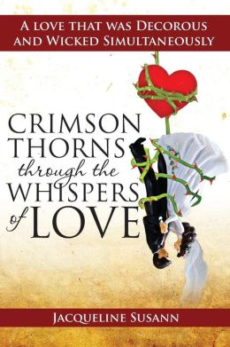 Crimson Thorns Through the Whispers of Love