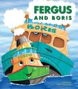 Book Cover Image. Title: Fergus and Boris, Author: J W Noble