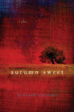 Autumn Sweet: A Play