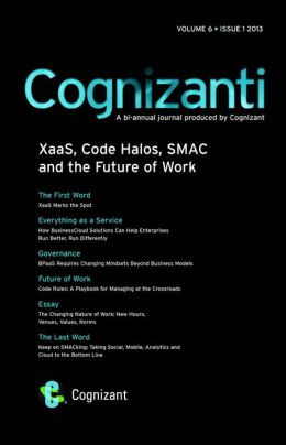 Cognizanti Journal - Volume 6, Issue 1, 2013: A Bi-Annual Journal Produced by Cognizant