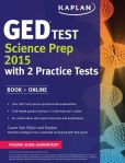 Book Cover Image. Title: Kaplan GED Test Science Prep 2015:  Book + Online, Author: Caren Van Slyke