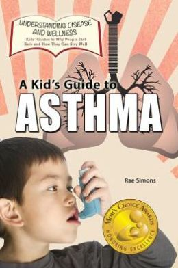 A Kid's Guide to Asthma