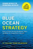 Book Cover Image. Title: Blue Ocean Strategy, Expanded Edition:  How to Create Uncontested Market Space and Make the Competition Irrelevant, Author: W. Chan Kim