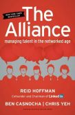 Book Cover Image. Title: The Alliance:  Managing Talent in the Networked Age, Author: Reid Hoffman
