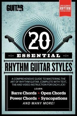 Guitar World Lessons: Beginner Guitar: 20 Essential Rhythm Guitar Styles (Enhanced Edition)