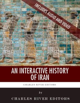 An Interactive History of Iran (Enhanced Edition)