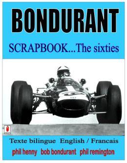 BONDURANT Scrapbook...the sixties