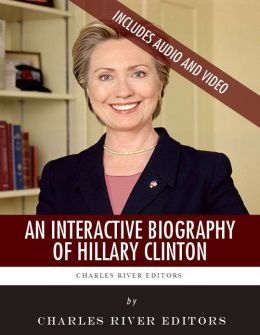 An Interactive Biography of Hillary Clinton (Enhanced Edition)
