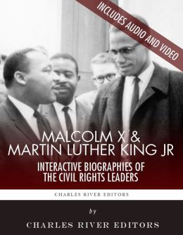 Martin Luther King Jr. and Malcolm X: Interactive Biographies of the Civil Rights Leaders (Enhanced Edition)