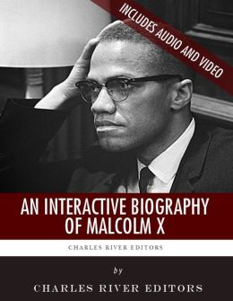 An Interactive Biography of Malcolm X (Enhanced Edition)