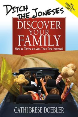 Ditch The Joneses - Discover Your Family - Enhanced E-Book Edition