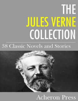 The Jules Verne Collection: 38 Novels and Stories