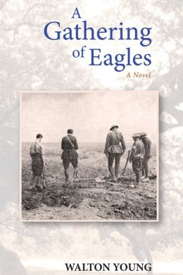 A Gathering of Eagles: A Novel