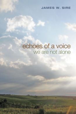 Echoes of a Voice: We Are Not Alone