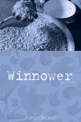 Winnower: Poems