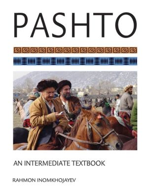 Pashto: An Intermediate Textbook