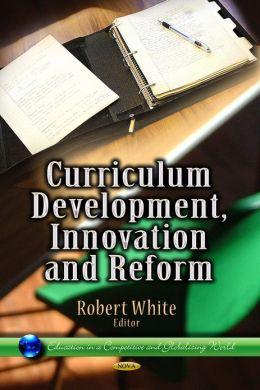 Curriculum Development, Innovation and Reform