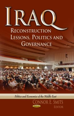Iraq: Reconstruction Lessons, Politics and Governance