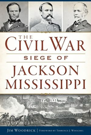 Civil War Siege of Jackson, Mississippi