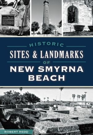 Historic Sites and Landmarks of New Smyrna Beach