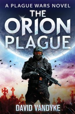 The Orion Plague