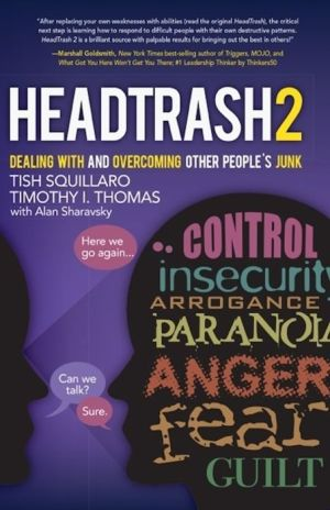 HeadTrash 2: Dealing with and Overcoming Other People's Junk