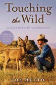 Book Cover Image. Title: Touching the Wild:  Living with the Mule Deer of Deadman Gulch, Author: Joe Hutto