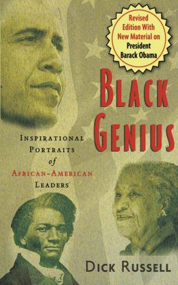 Black Genius: Inspirational Portraits of African-American Leaders