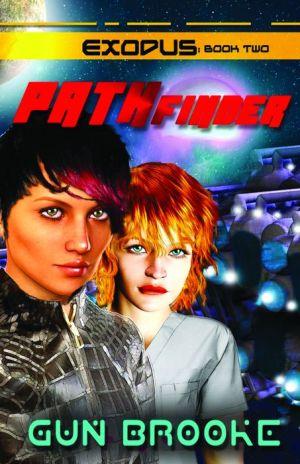 Pathfinder: Exodus Book Two