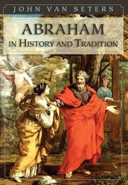 Abraham in History and Tradition