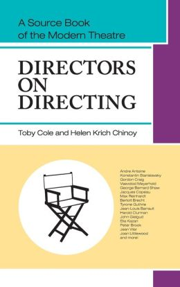 Directors on Directing: A Source Book of the Modern Theatre