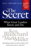 Book Cover Image. Title: The Secret:  What Great Leaders Know and Do, Author: Ken Blanchard