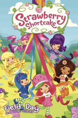 Strawberry Shortcake: Field Day (NOOK Comics with Zoom View)
