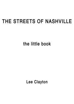 The Streets Of Nashville: The Little Book