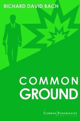 Common Ground: Book #2 in the Common Denominator Series